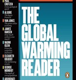The Global Warming Reader: A Century of Writing about Climate Change - edited by Bill McKibben