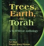 Trees, Earth, and Torah: A Tu B'Shvat Anthology - Ari Elon, Naomi Mara Hyman & Arthur Waskow (eds.)