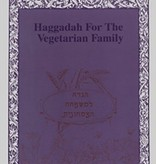 Haggadah for the Vegetarian Family: Freedom Rings with a Modern Consciousness - Edited by Roberta Kalechofsky