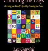 Counting the Days: Growing your Family's Spirit by Counting the Omer - by Lea Gavrieli