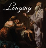 Longing: Jewish Meditations on a Hidden God, by Justin David