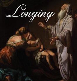 Longing: Jewish Meditations on a Hidden God, by Justin David