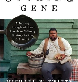The Cooking Gene: A Journey Through African American Culinary History in the Old South (Paperback), by Michael W. Twitty