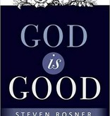 God is Good, by Steve Rosner