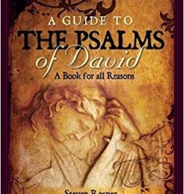 A Guide to the Psalms of David, by Steve Rosner