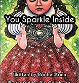 You Sparkle Inside (paperback), by Rachel Kann, Illustrated by Rin Colabucci