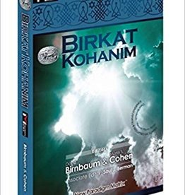 Birkat Kohanim: The Priestly Blessing, edited by David Birnbaum and Martin S. Cohen (Paperback)