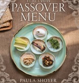 The New Passover Menu, by Paula Shoyer