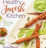 The Healthy Jewish Kitchen: Fresh, Contemporary Recipes for Every Occasion, by Paula Shoyer