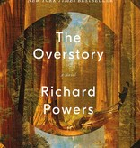 The Overstory: A Novel (hardcover), by Richard Powers