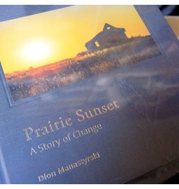 Other Prairie Sunset: A Story Of Change.