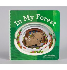 Chronicle Books In My Forest by Sara Gillingham