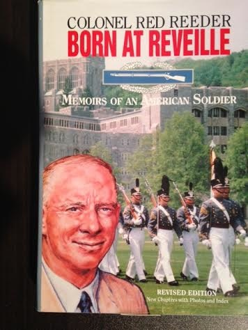 Born At Reveille: Memoirs of an American Soldier.