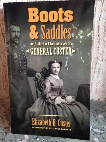 Boot and Saddles (Or Life in Dakota with General Custer)