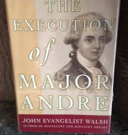 The Execution of Major Andre (AUthor: John Walsh)