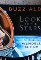 Buzz Aldrin: Look to the Stars (Children's Book)