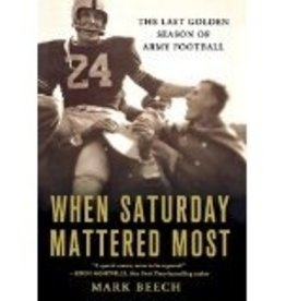 When Saturday Mattered Most (New but has discreet black mark on edge of bottom of book)