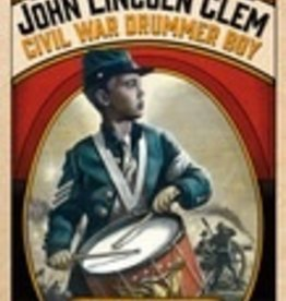 John Lincoln Clem, Civil War Drummer Boy