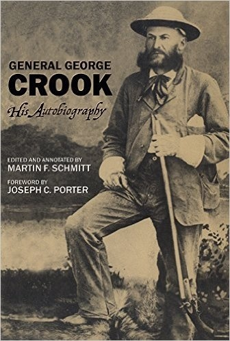 General George Crook: His Autobiography (Vintage)