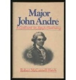 Major John Andre: A Gallant In Spy's Clothing