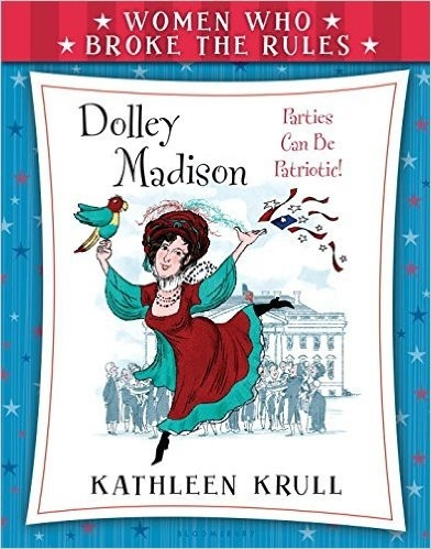 Dolley Madison (Children's Book)