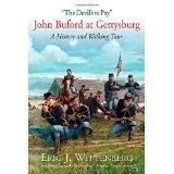 """""""The Devil's to Pay"""" John Buford at Gettysburg: A History and Walking Tour"""