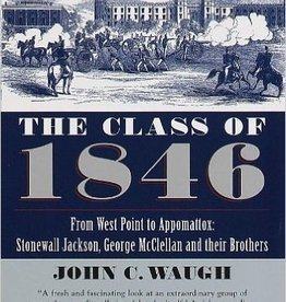 The Class of 1846: From West Point to Appomattox (New)