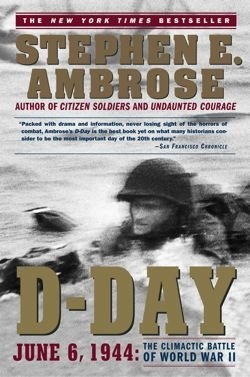 stephen ambrose d-day essay article Stephen ambrose d-day essay article we found that we can offer all the extras of a well-appointed hotel, while providing a home-like atmosphere.