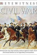 DK Eyewitness Books: Civil War