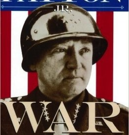 War As I Knew It: General George S. Patton