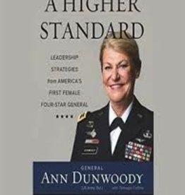 A Higher Standard:Leadership Strategies