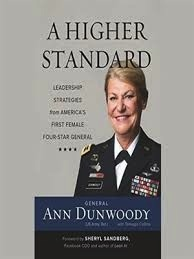 A Higher Standard: Leadership Strategies from America's First Female Four-Star General (Hardcover) VINTAGE