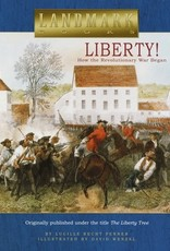 Liberty! How the Revolutionary War Began