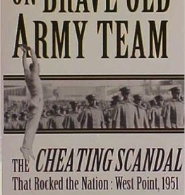 On Brave Old Army Team: The Cheating Scandal that Rocked the Nation: West Point, 1951 (Vintage)