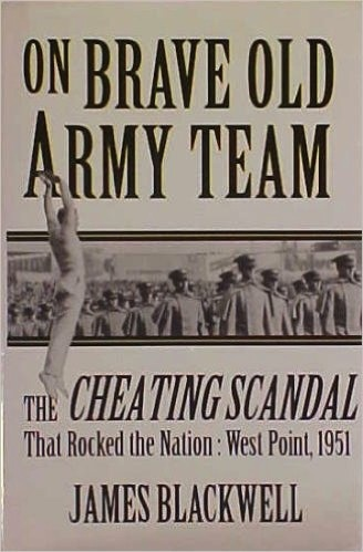 On Brave Old Army Team: The Cheating Scandal that Rocked the Nation: West Point, 1951 (Vintage Hardcover Book)