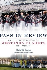 Pass In Review (An Illustrated History of West Point Cadets)