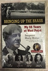 Bringing Up The Brass by Sergeant Marty Maher (VINTAGE)