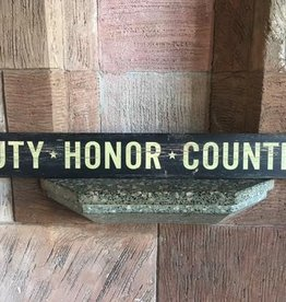 """Duty, Honor, Country"" Doorway Plank Sign (4 by 36 inches)"