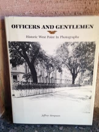 Officers and Gentlemen: Historic West Point in Photographs