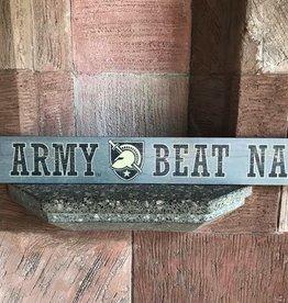 """Go Army Beat Navy"" Doorway Plank Sign"