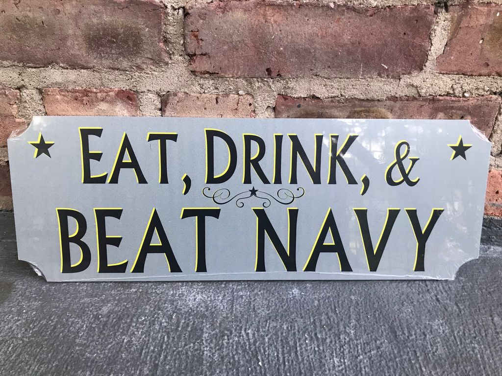 """""""Eat, Drink, & Beat Navy"""" Sign, 6 by 17 inches"""