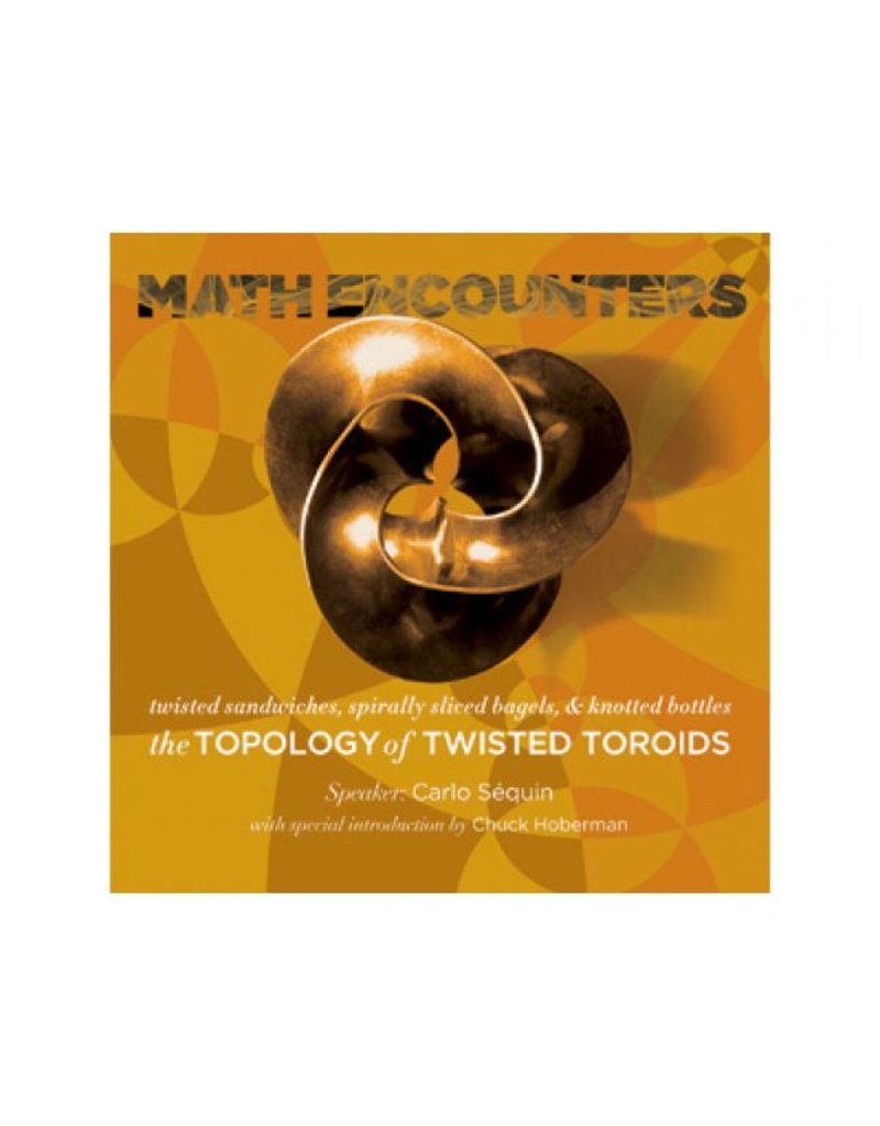 BODV Math Encounters | The Topology of Twisted Toroids DVD