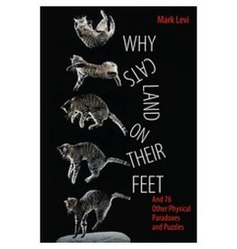 BODV Why Cats Land on Their Feet:And 76 Other Physical Paradoxes and Puzzles
