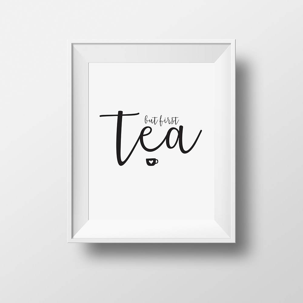 "Affiche ""But first tea"""
