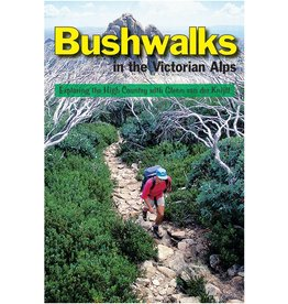 Open Spaces Publishing Bushwalks In The Victorian Alps - Glenn van der Knijff
