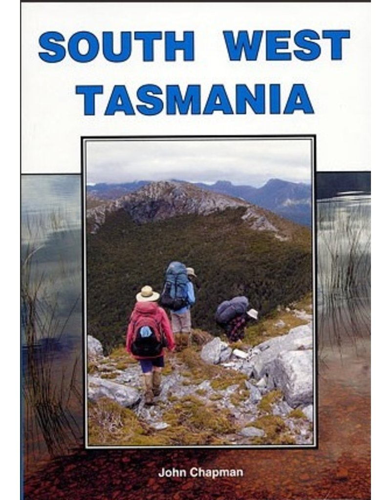Open Spaces Publishing South West Tasmania - Chapman