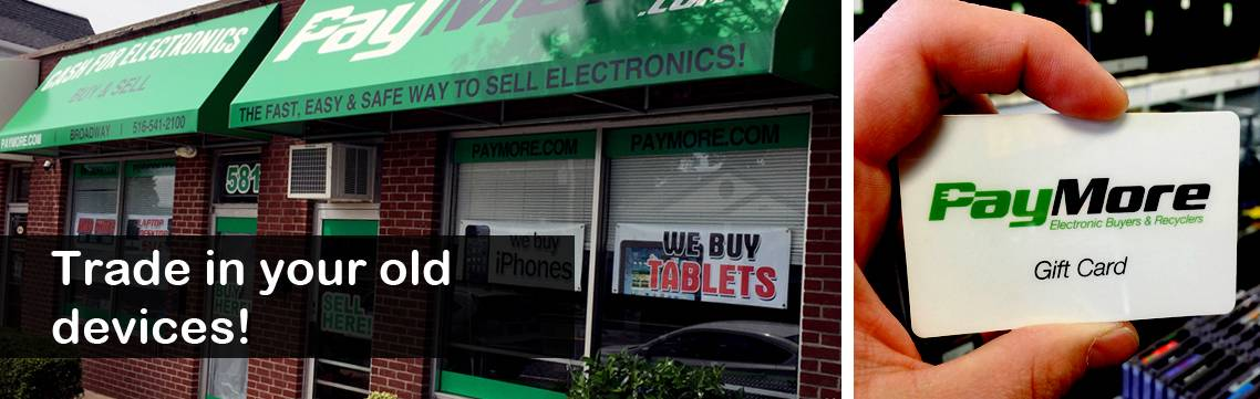 PayMore Massapequa | Buy Sell Trade Electronics