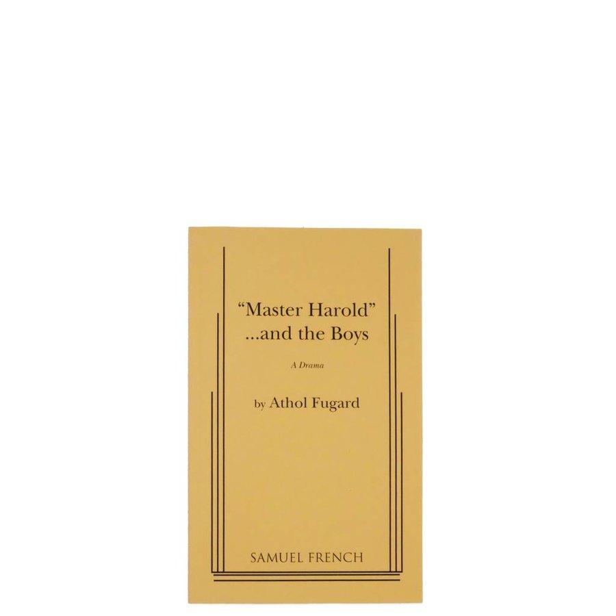 """Master Harold"" …and the Boys"