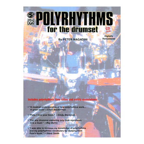 Alfred Publishing Polyrhythms For The Drumset by Peter Magadini; Book & CD