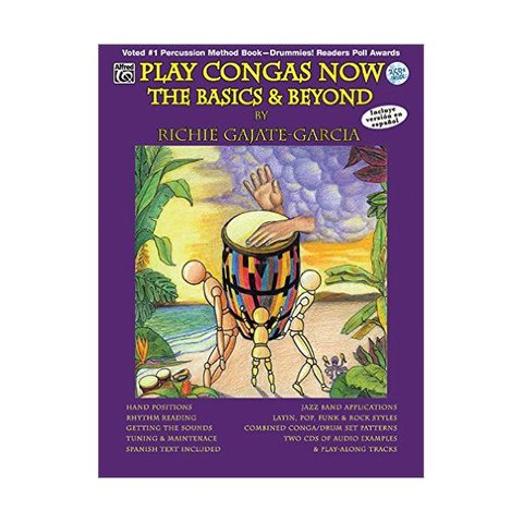 Play Congas Now: The Basics and Beyond by Richie Gajate-Garcia; Book & 2 CDs